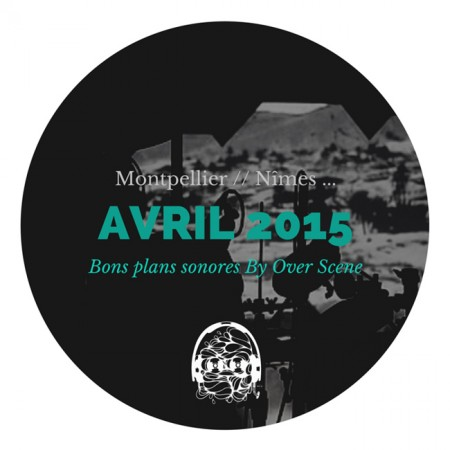 bons-plans-avril-2015-concert-soiree-montpellier